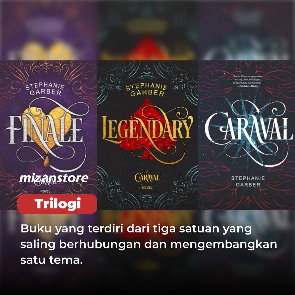 Trilogi buku Caraval, Legendary, dan Finale.