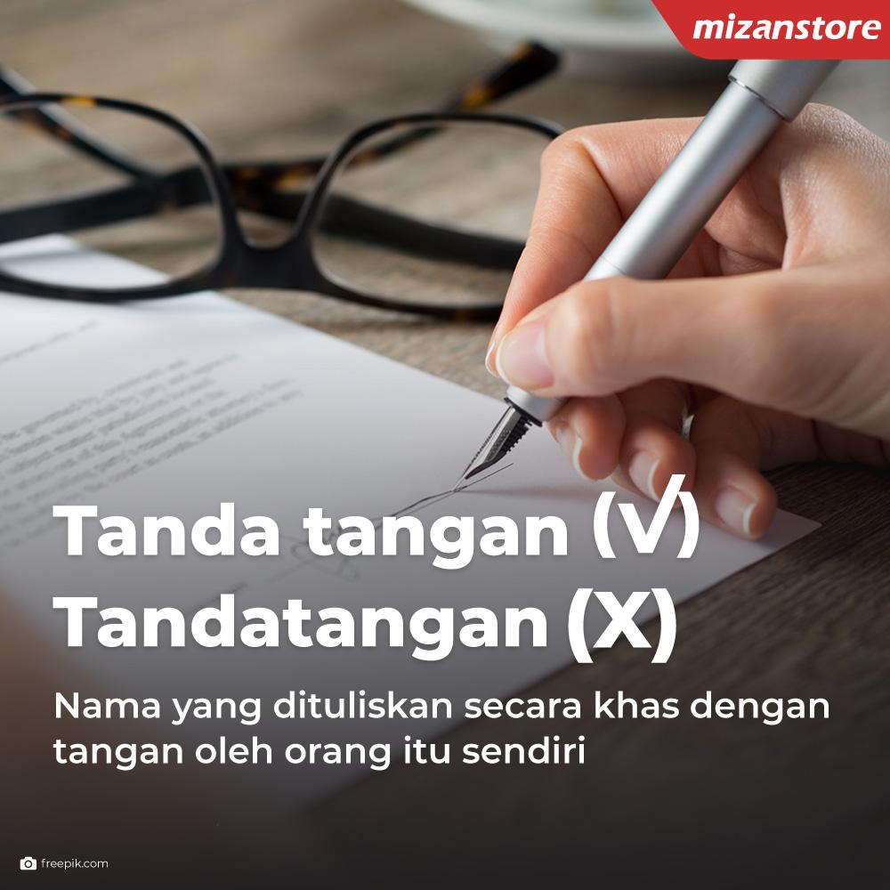 Tanda tangan adalah nama yang dituliskan secara khas dengan tangan oleh orang itu sendiri