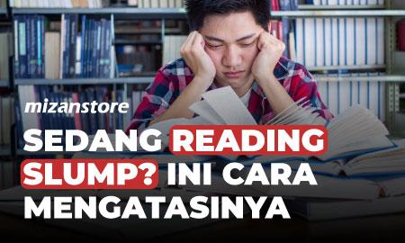 Sedang Reading Slump? Ini Cara Mengatasinya