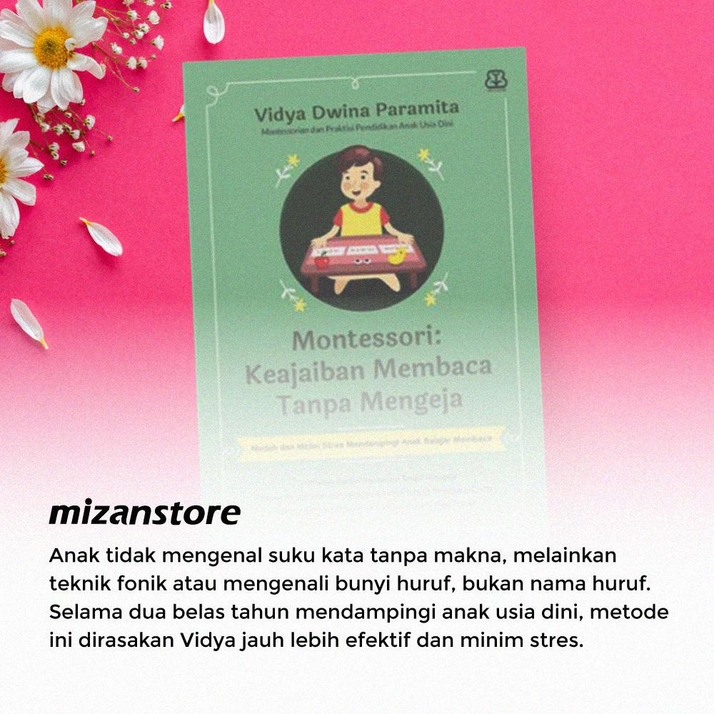 Buku Montessori: Keajaiban Membaca Tanpa Mengeja