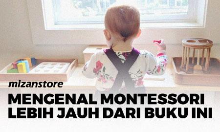 Mengenal Montessori Lebih Jauh dari Buku ini