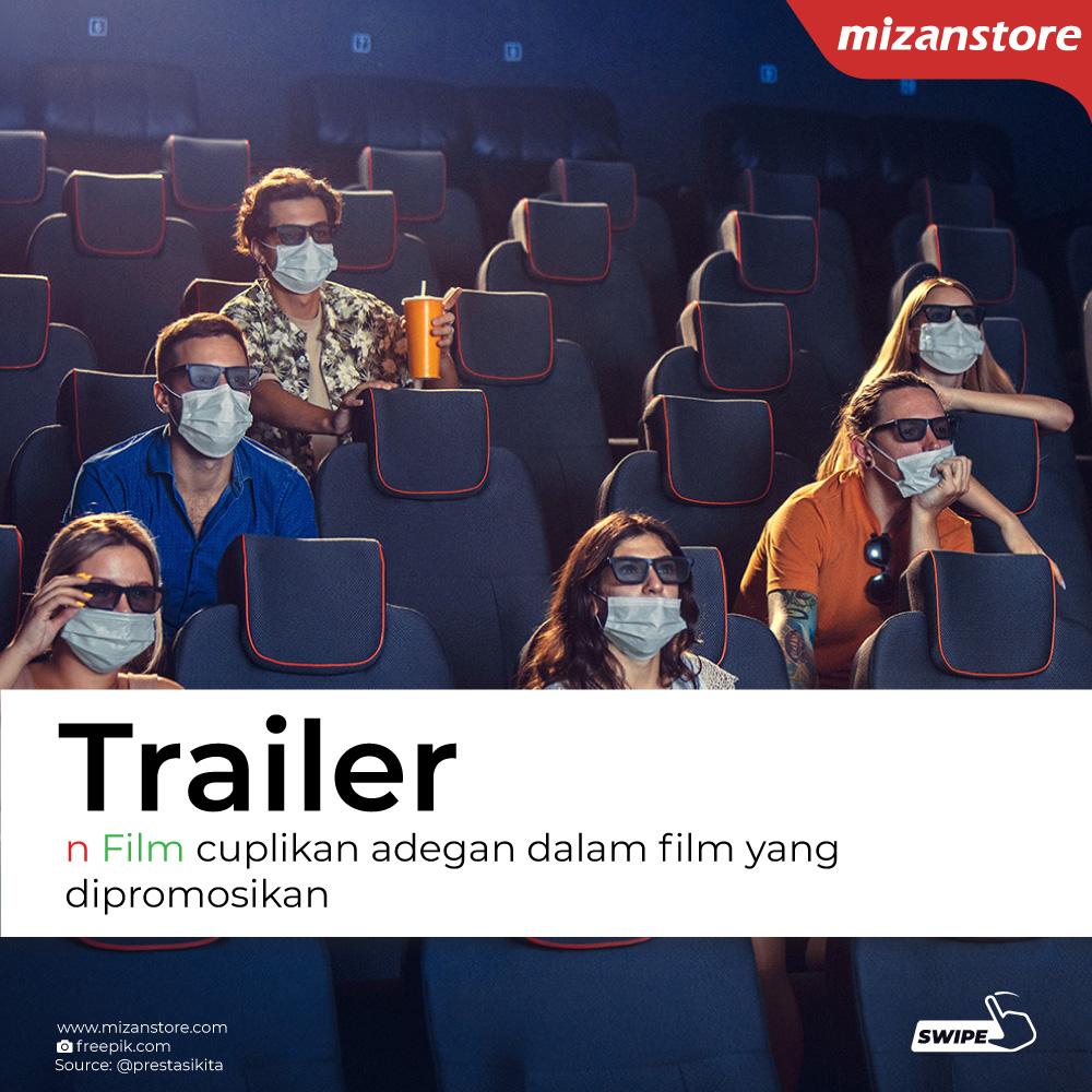 Trailer: cuplikan adegan dalam film yang dipromosikan